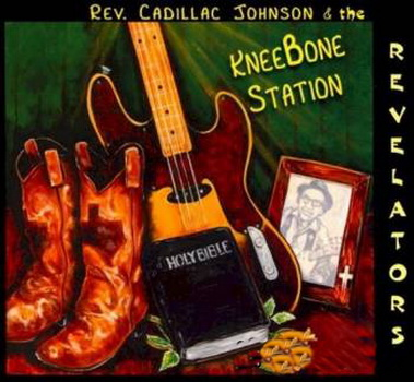 Rev. Cadillac Johnson & Th...