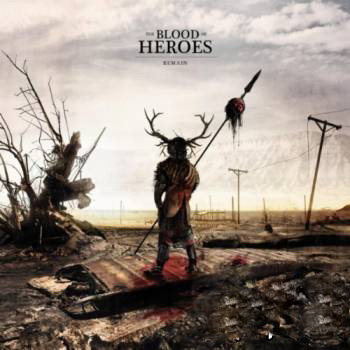 The Blood of Heroes - Rema...