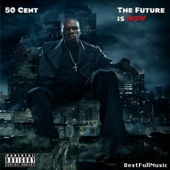 50 Cent - The Future is No...