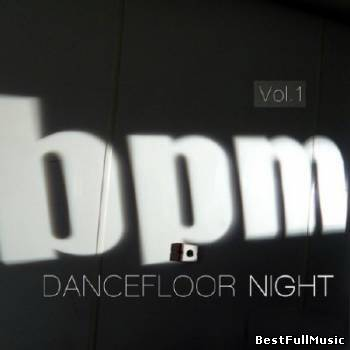 BPM Dancefloor Night Volum...