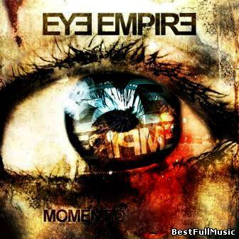 Eye Empire - Moment Of Imp...