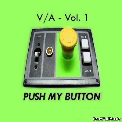 Push My Button Vol 1 (2011...