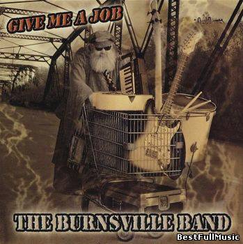 The Burnsville Band - Give...