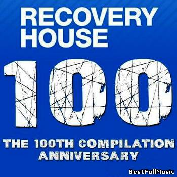 Recovery House 100 - The 1...