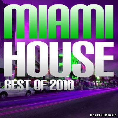 Miami House Best Of 2010