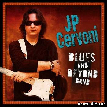 JP Cervoni - Blues And Bey...