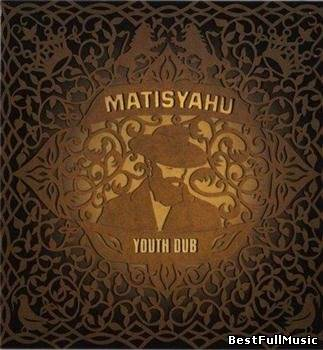 Matisyahu - Youth Dub (200...