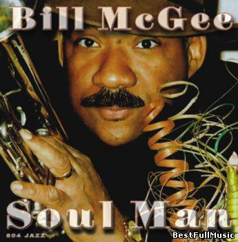 Bill McGee - Soul Man (200...