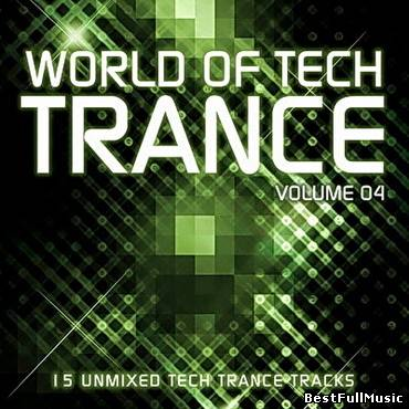 World Of Tech Trance Volum...