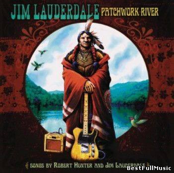 Jim Lauderdale - Patchwork...