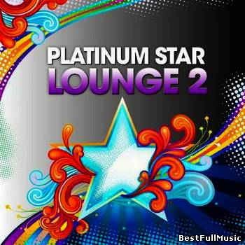 VA - Platinum Star Lounge:...
